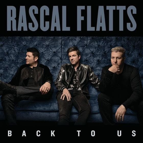 Rascal Flatts Reveal 'Back To Us' As Tenth Studio Album, Coming May 19th