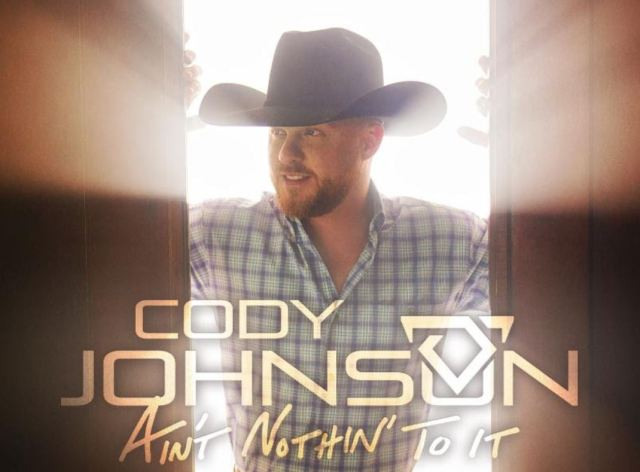 ALBUM REVIEW: Cody Johnson – 'Ain't Nothin' To It'