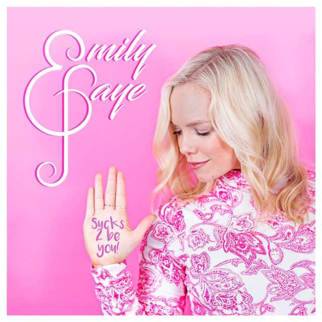 SPOTLIGHT: Emily Faye Releases New Single 'Sucks To Be You'