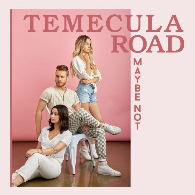Temecula Road Release New Song 'Maybe Not'