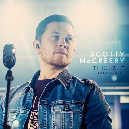 Scotty McCreery Releases 'This Is It' Acoustic Version