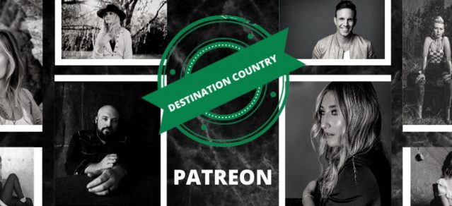 Destination Country Bring Fans Even Closer To Artists With Patreon Launch