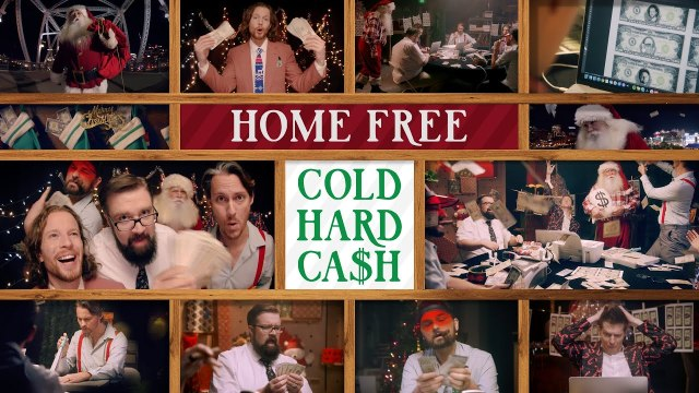 Home Free Share 'Cold Hard Cash' Video