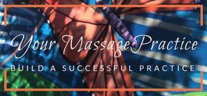 Your Massage Practice