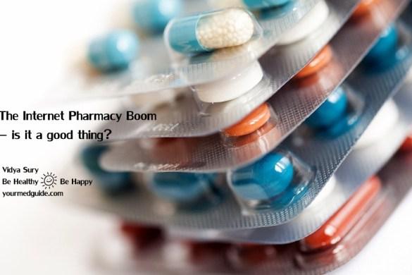 The Internet Pharmacy Boom – is it a good thing? Vidya Sury
