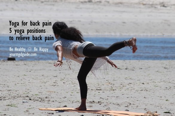 Yoga for back pain. 5 Yoga positions to relieve back pain
