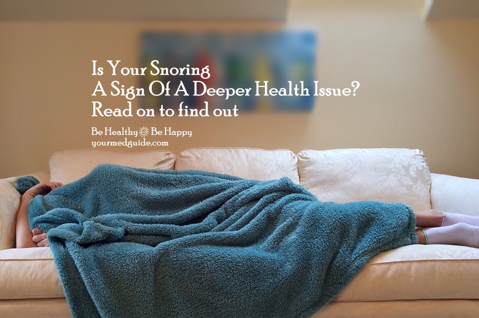 Is Your Snoring A Sign Of A Deeper Health Issue? Vidya Sury