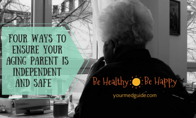 Four ways to ensure your aging parent is independent and safe