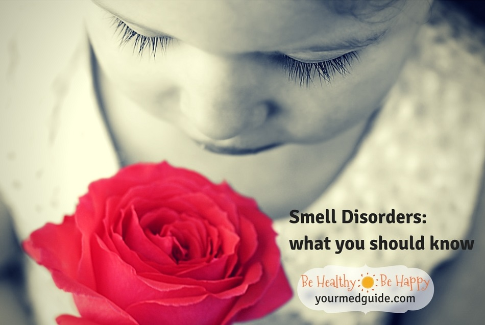 Smell disorders- What you should know Vidya Sury