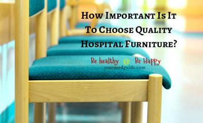 How Important Is It To Choose Quality Hospital Furniture #health #healthcare