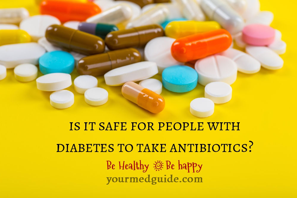is it safe for people with diabetes to take antibiotics