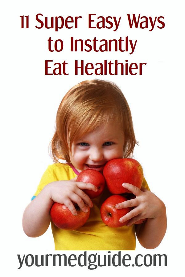 11 Super Easy Ways to Instantly Eat Healthier #tips #healthyeating #healthyliving #nutrition #diet