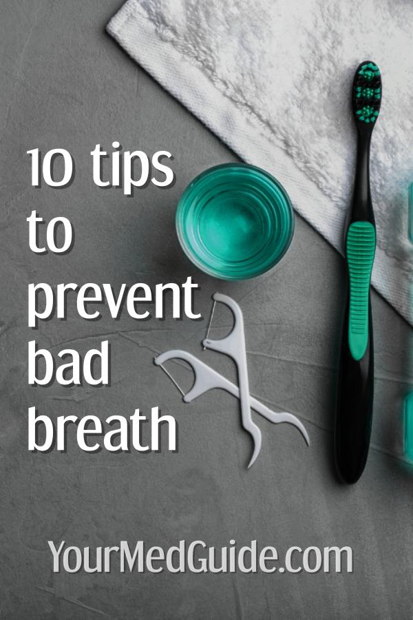 10 tips to prevent bad breath Oral health