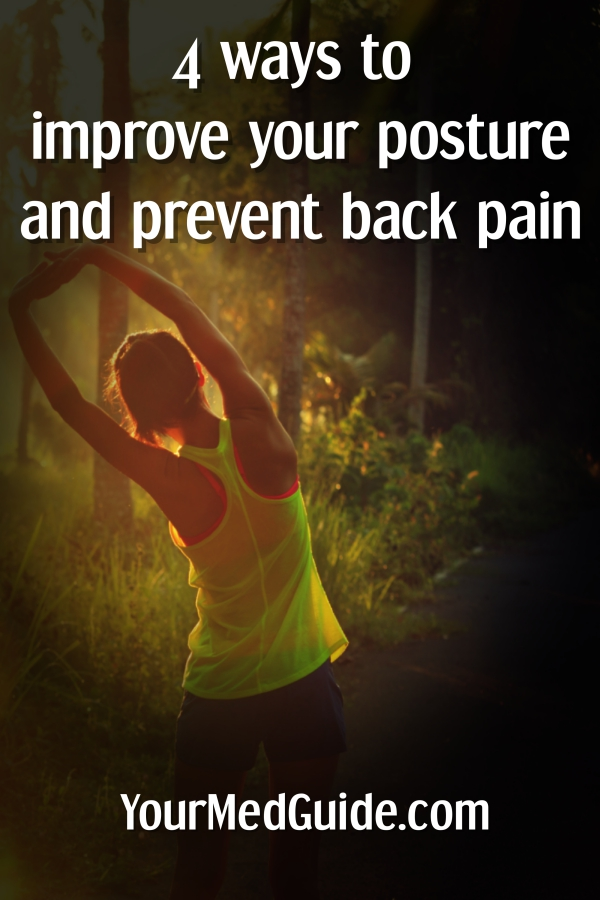 Four ways to improve your posture and prevent back pain