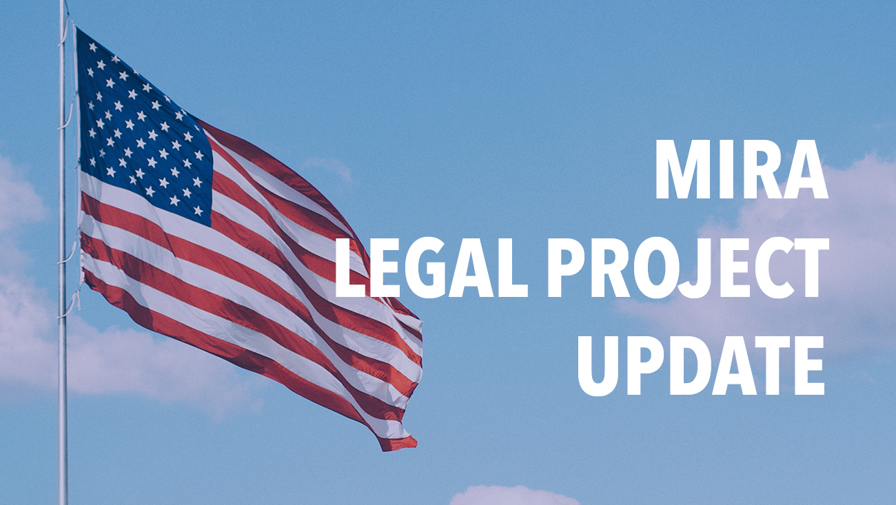 MIRA Legal Project Update