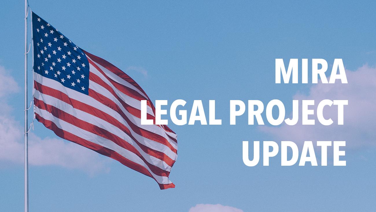MIRA Legal Project Update
