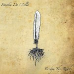 Franka De Mille - Bridge The Roads