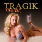 Tragik-Tainted