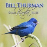 bill thurman - some kinda blue