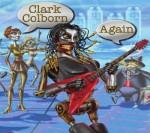 clark colborn - again
