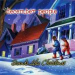 december people - sounds like christmas