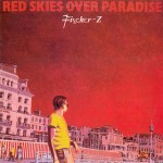 Fischer Z - Red Skies Over Paradise