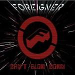 foreigner - can' t slow down
