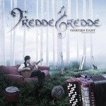 fredde gredde - thirteen eight