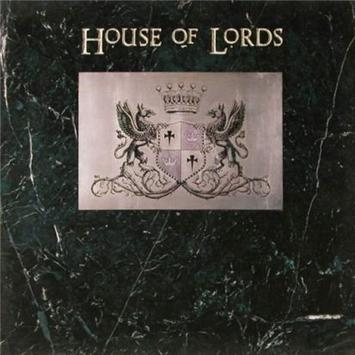 Classic house of lords self titled 1988 your music blog for Classic house music 1988
