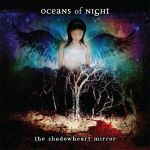 oceans of night - the shadowheart mirror