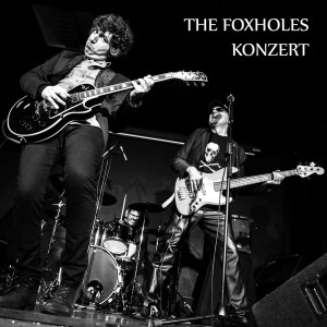 the foxholes - konzert