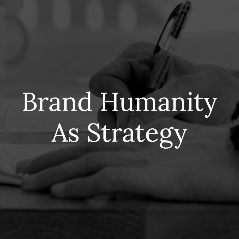Brand As Humanity Link