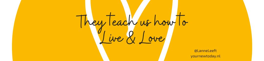 Onze kinderen: They teach us how to Live