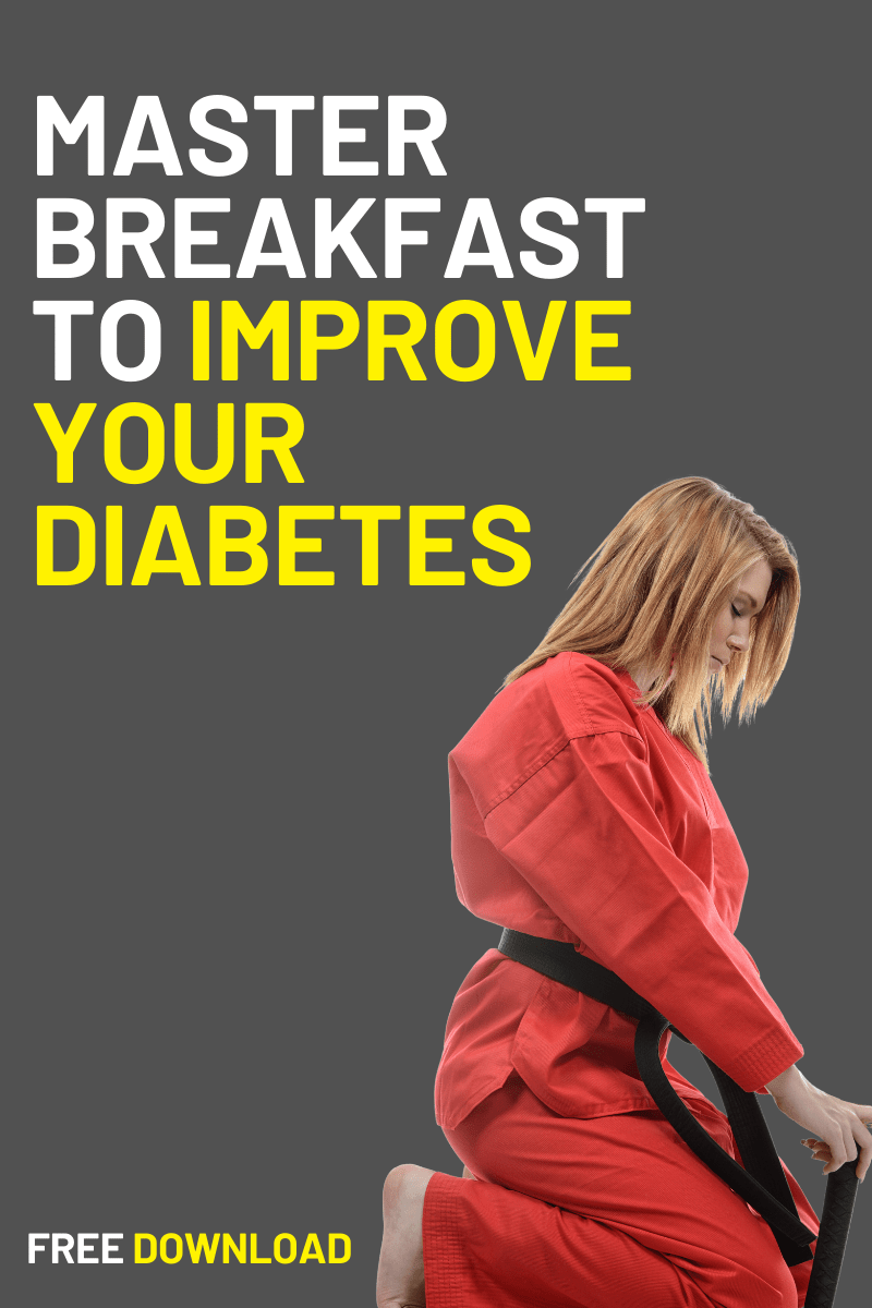 Master Breakfast to improve your diabetes
