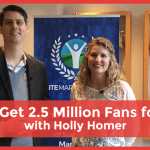 Holly Homer on How to Get 2.5 Million Facebook Fans for FREE!