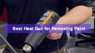 Best Heat Gun for Removing Paint