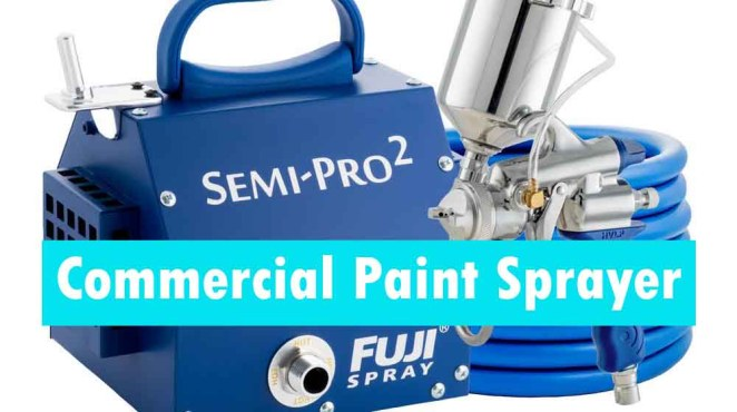Commercial Paint Sprayer buying guide