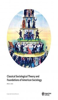 Classical Sociological Theory and Foundations of American Sociology