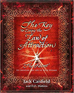 The Key to Living the Law of Attraction by Jack Canfield | The 10 Best Law of Attraction Books Every Conscious Manifestor Should Read