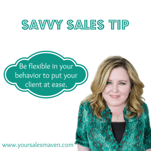 be flexible, rapport, savvy sales tip