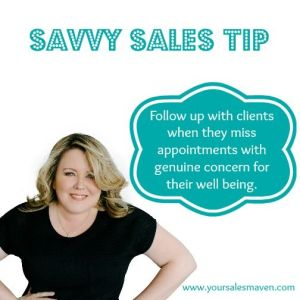 Follow Up, Savvy Selling, Rapport