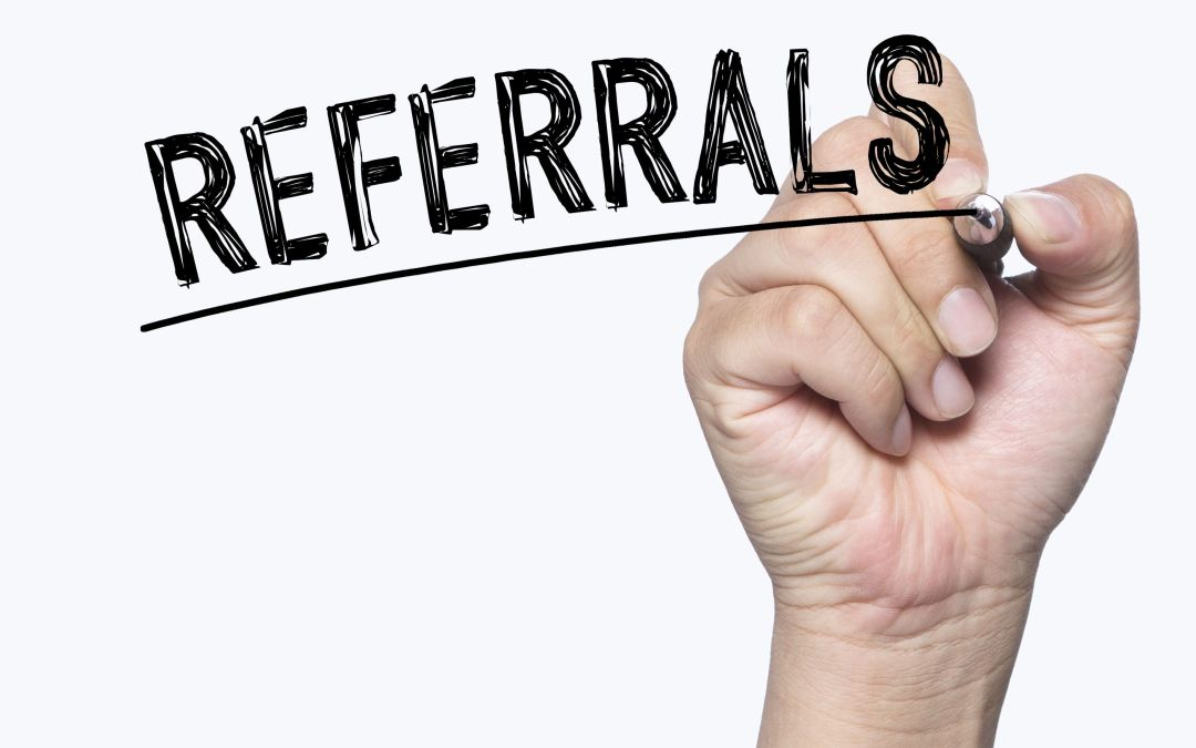 Are You Maximizing Referrals?