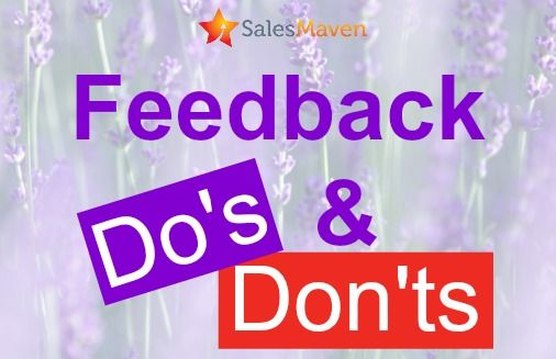 feedback, do's and don'ts, Sales Maven, Nikki Rausch, sales trainer