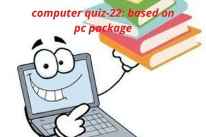 computer quiz 22 based on pc package