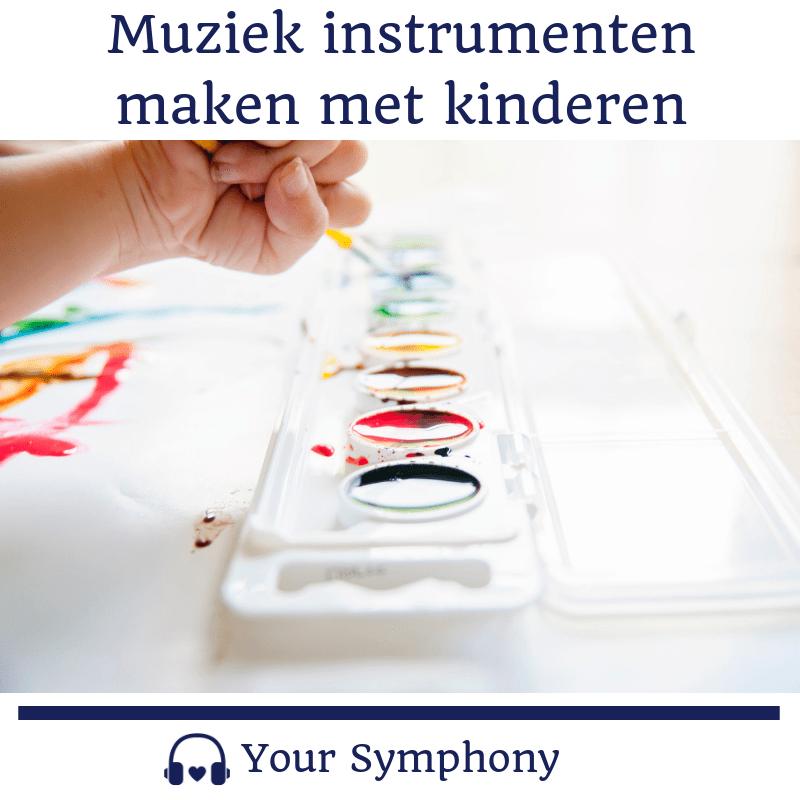 Muziek instrumenten maken met kinderen