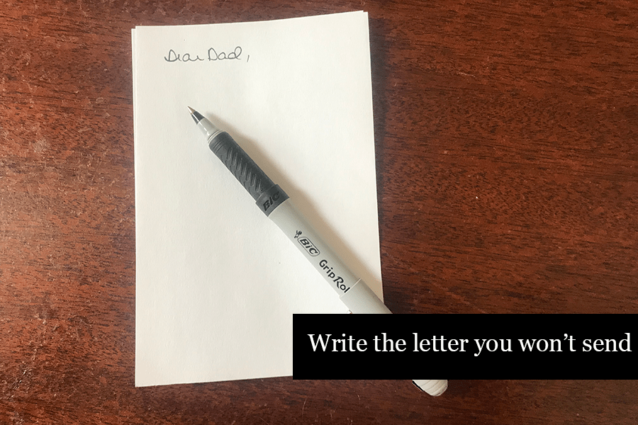 How to Journal - Write the Letter You Won't Send