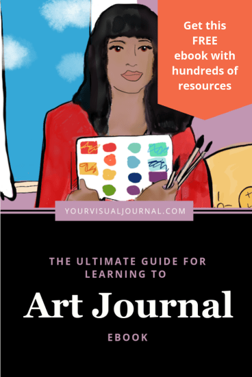 Get the free ebook: The Ultimate Guide for Learning to Art Journal.  Taking time to do anything creative can sometimes feel almost irresponsible. We tell ourselves, we don't have the bandwidth. But, what if there were a simple practice that could bust through that paradigm to give us space to play creatively? #artjournal #sketchbook #artjournaling #alteredbooks #gluebooks #sketchbooks #sketchnotes #journaling #journal #yourvisualjournal