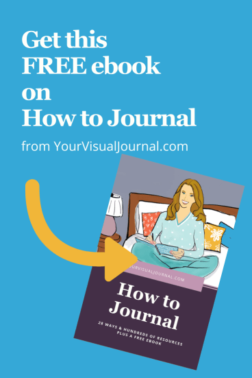 Get this free ebook on How to Journal when you subscribe to YourVisualJournal.com