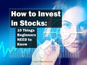 How to Invest in Stocks: 10 Things Beginners NEED to Know