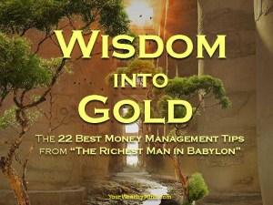 """Karunungan nagiging Kayamanan: Ang 22 Best Pera Tips para Maging Mayaman mula sa """"The Richest Man in Babylon"""""""